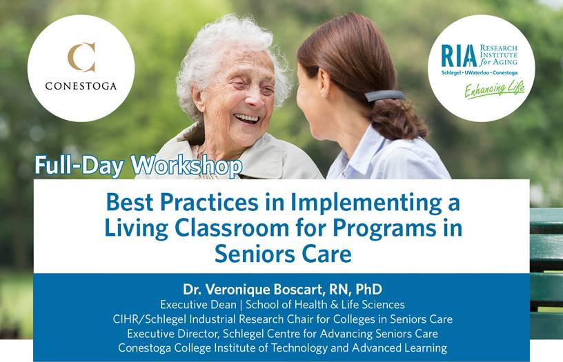 Full-Day  Workshop: Best Practices in Implementing a Living Classroom for Programs in Seniors Care